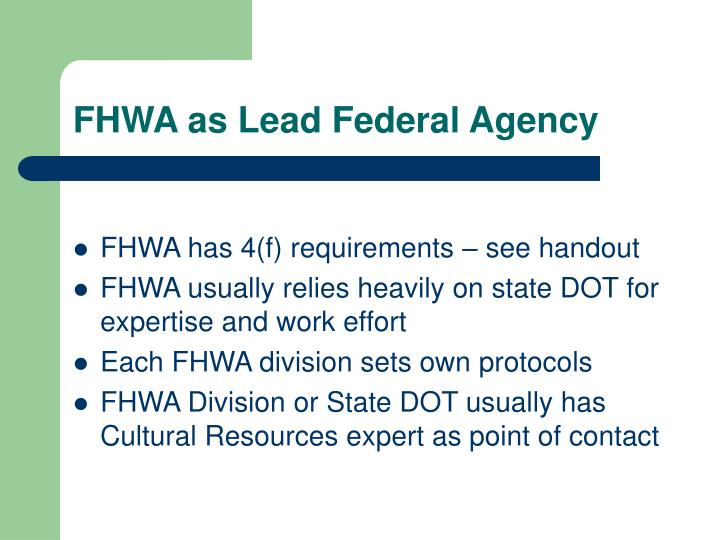 FHWA as Lead Federal Agency