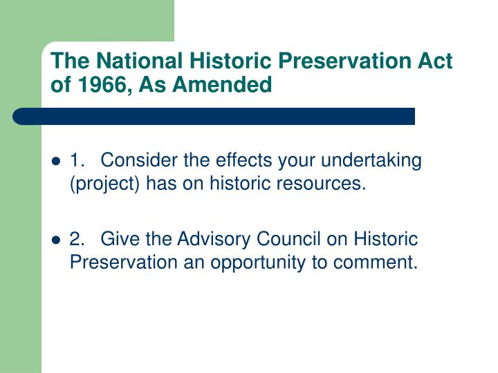 The National Historic Preservation Act of 1966, As Amended