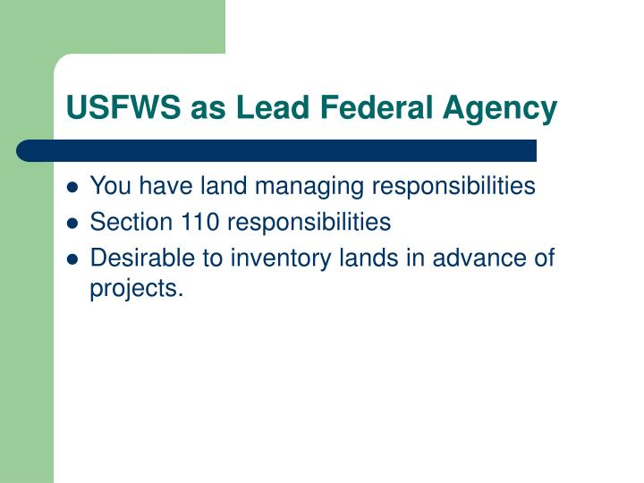 USFWS as Lead Federal Agency