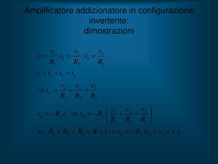 Amplificatore addizionatore in configurazione invertente: