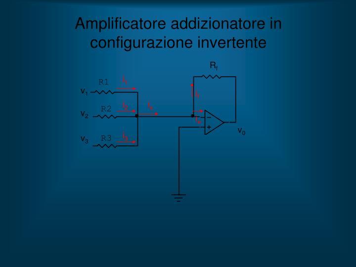 Amplificatore addizionatore in configurazione invertente
