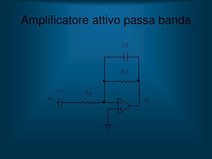 Amplificatore attivo passa banda