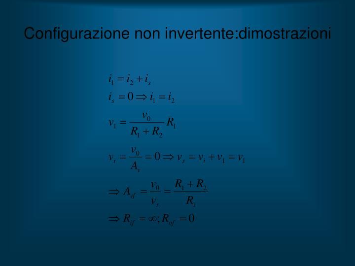 Configurazione non invertente:dimostrazioni