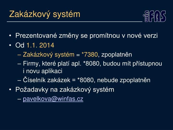 Zakázkový systém