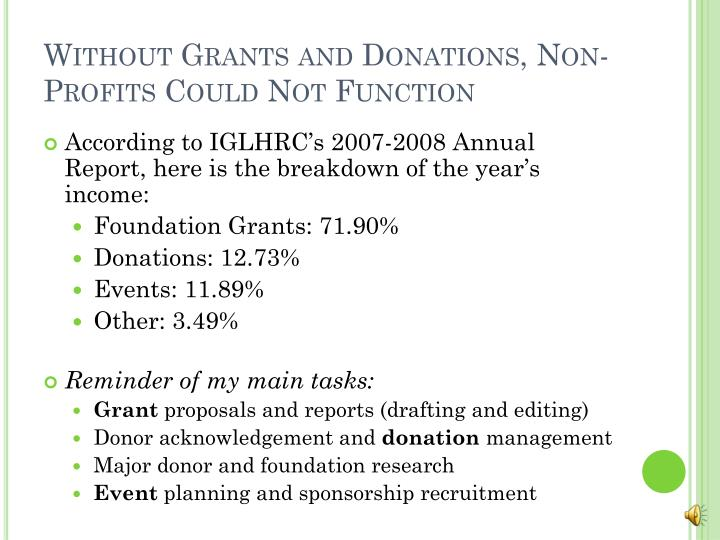 Without Grants and Donations, Non-Profits Could Not Function