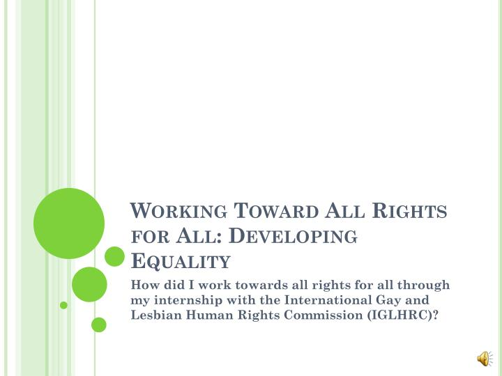 Working toward all rights for all developing equality