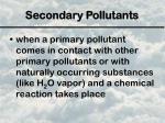 secondary pollutants