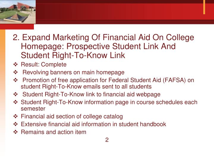 2. Expand Marketing Of Financial Aid On College Homepage: Prospective Student Link And Student Right...