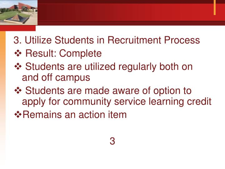 3. Utilize Students in Recruitment Process