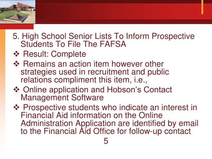 5. High School Senior Lists To Inform Prospective Students To File The FAFSA