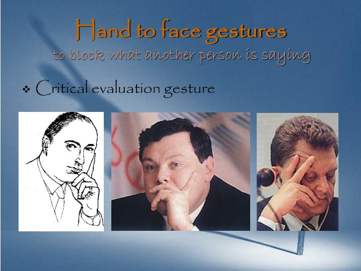 Hand to face gestures