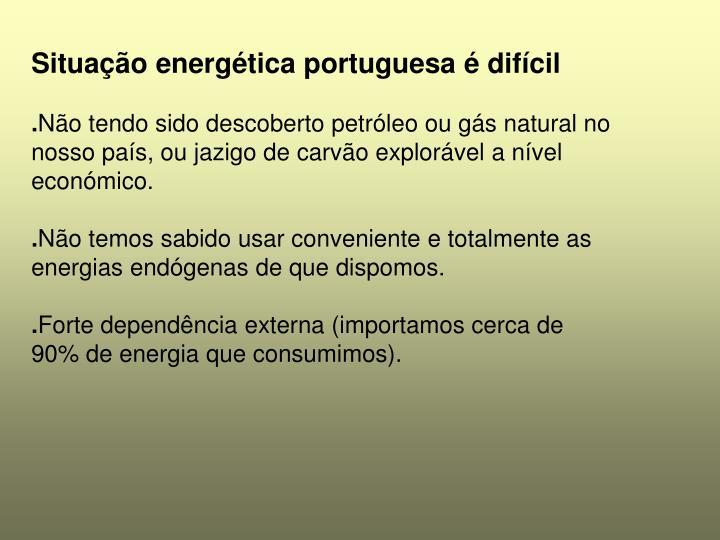 Situação energética portuguesa é difícil