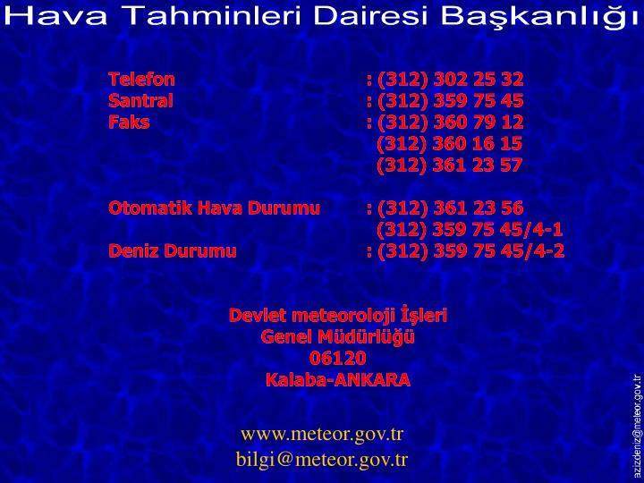 Telefon: (312) 302 25 32