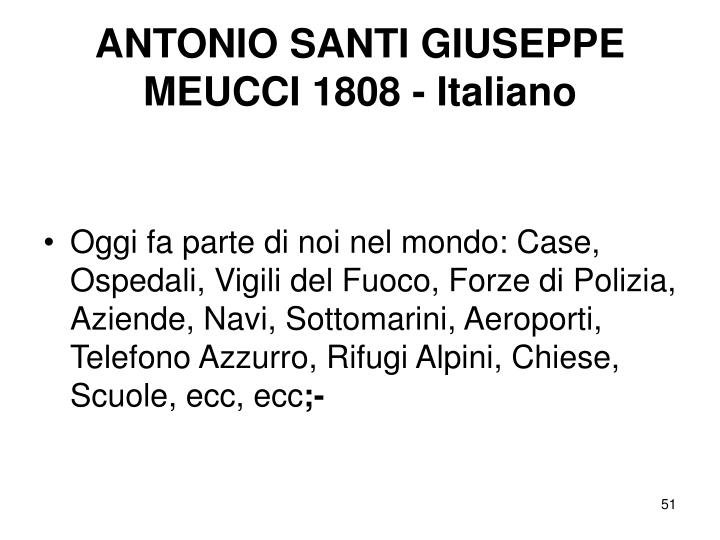 ANTONIO SANTI GIUSEPPE MEUCCI 1808 - Italiano