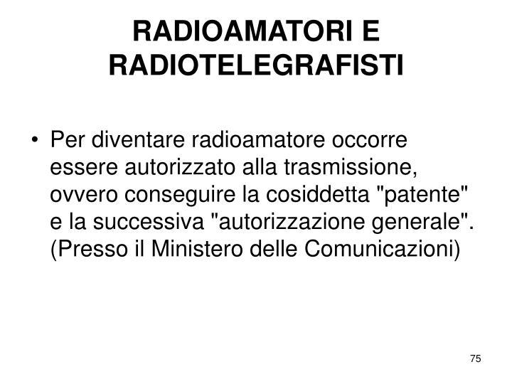 RADIOAMATORI E RADIOTELEGRAFISTI