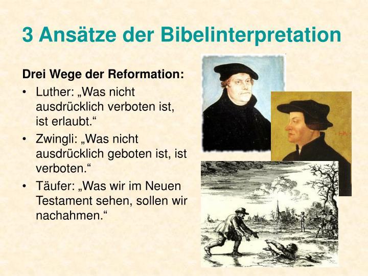 3 Ansätze der Bibelinterpretation