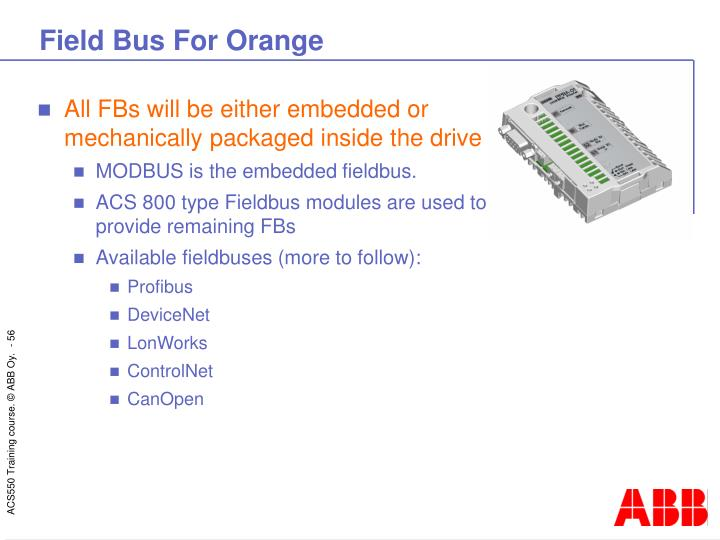 Field Bus For Orange