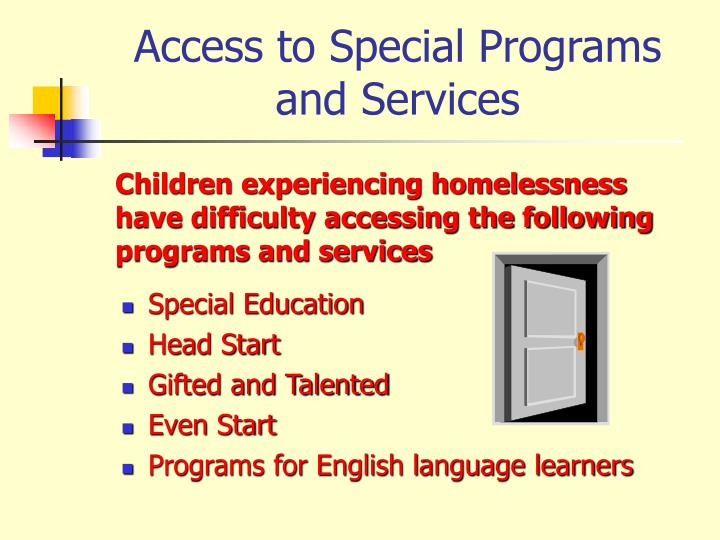 Access to Special Programs