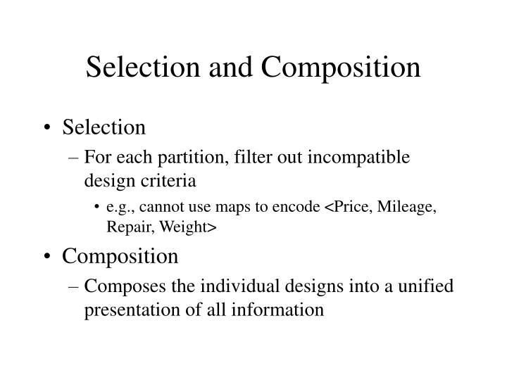 Selection and Composition