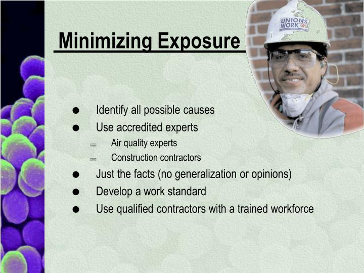 Minimizing Exposure
