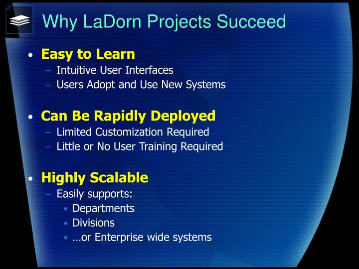 Why LaDorn Projects Succeed