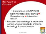 why faculty of education