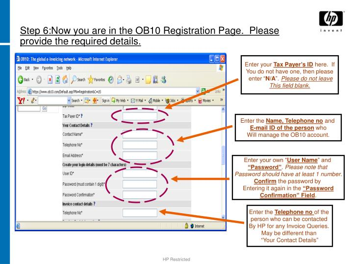 Step 6:Now you are in the OB10 Registration Page.  Please provide the required details.