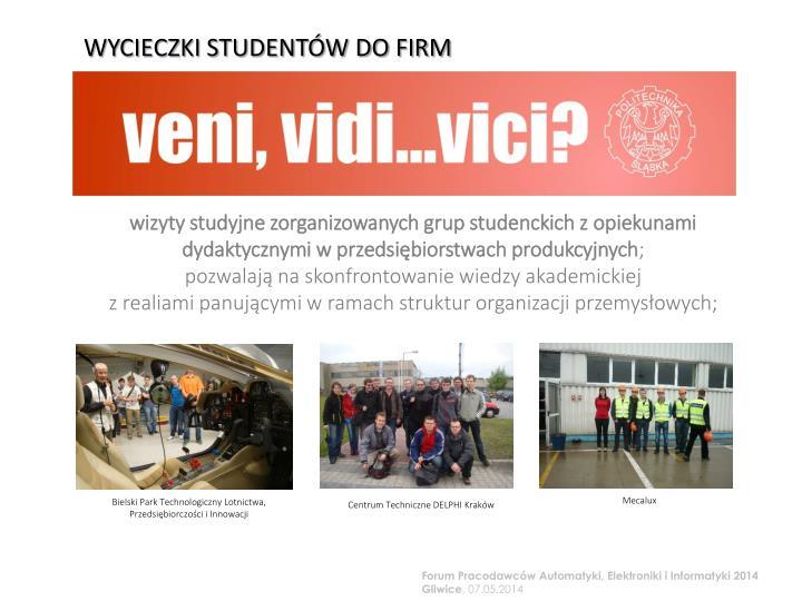 WYCIECZKI STUDENTÓW DO FIRM