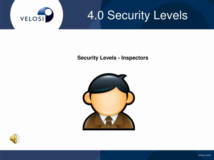 4.0 Security Levels