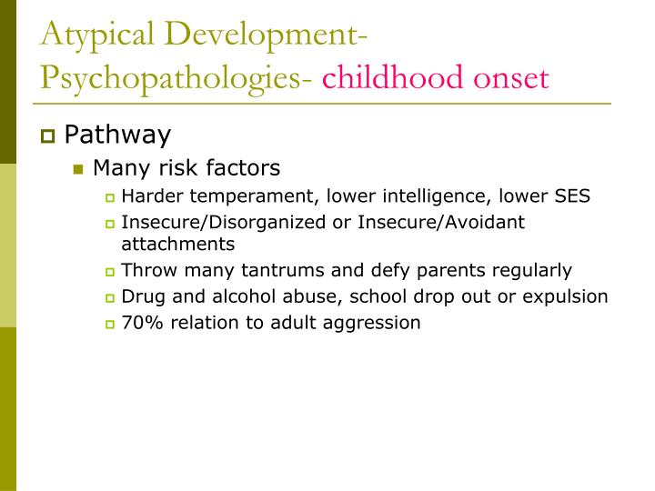 Atypical Development-Psychopathologies-