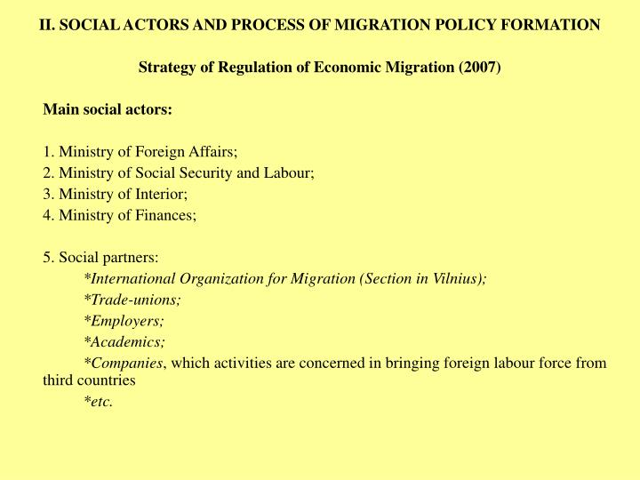 II. SOCIAL ACTORS AND PROCESS OF MIGRATION POLICY FORMATION