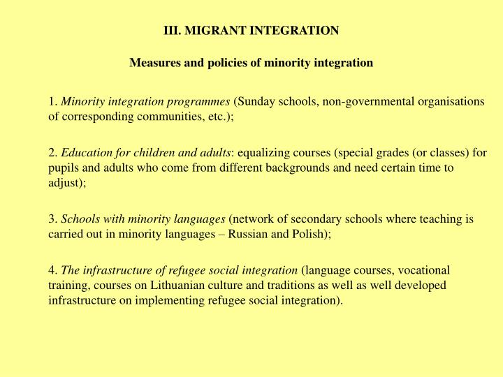 III. MIGRANT INTEGRATION