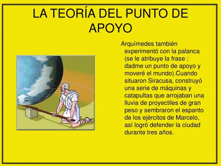 LA TEORÍA DEL PUNTO DE APOYO