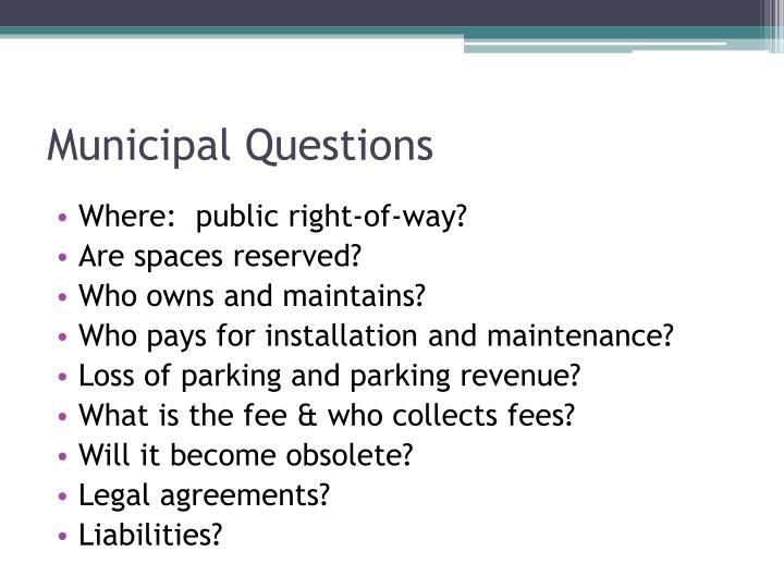 Municipal Questions