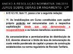 anexo resolu o normativa 396 2010 juros sobre obras em andamento cp