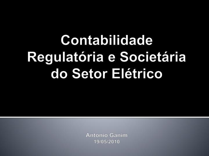 Contabilidade Regulatória e Societária do Setor Elétrico
