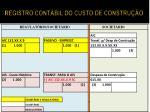 registro cont bil do custo de constru o