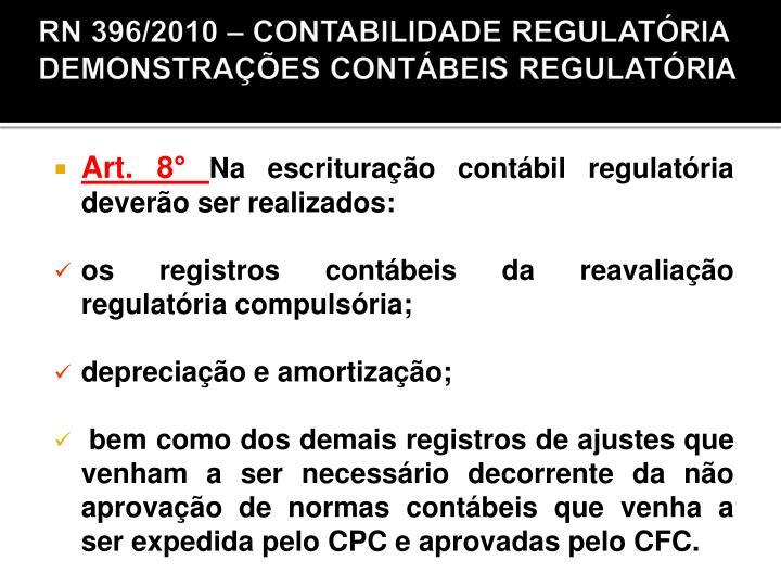 RN 396/2010 – CONTABILIDADE REGULATÓRIA