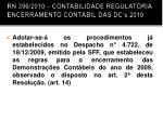 rn 396 2010 contabilidade regulat ria encerramento cont bil das dc s 2010