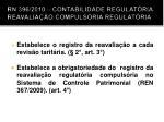 rn 396 2010 contabilidade regulat ria reavalia o compuls ria regulat ria1