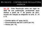 rn 396 2010 contabilidade regulat ria vig ncia