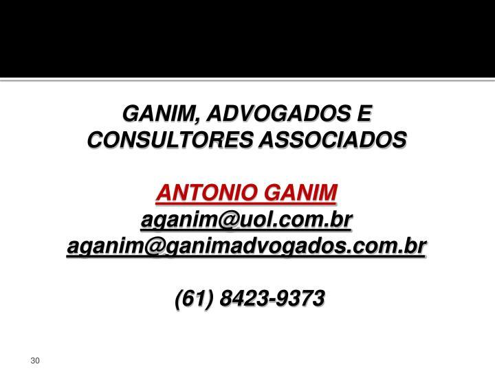 GANIM, ADVOGADOS E CONSULTORES ASSOCIADOS