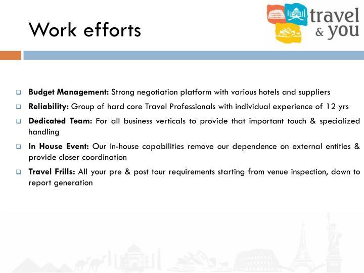 Work efforts