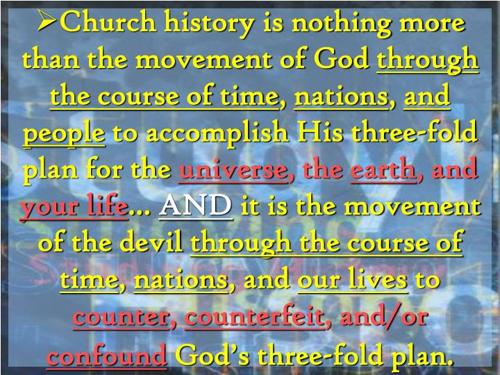 Church history is nothing more than the movement of God