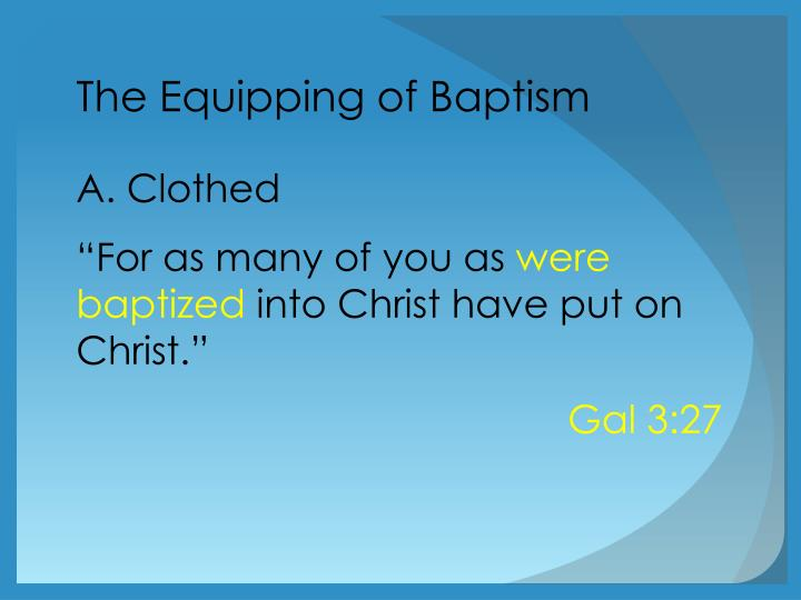 The Equipping of Baptism