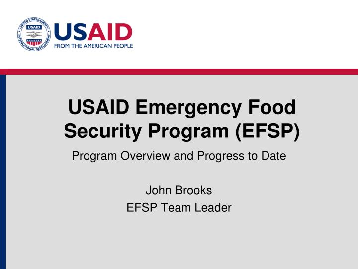 USAID Emergency Food Security Program (EFSP)