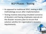 bcp phases testing