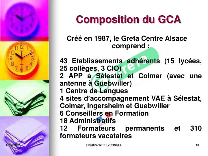 Composition du GCA