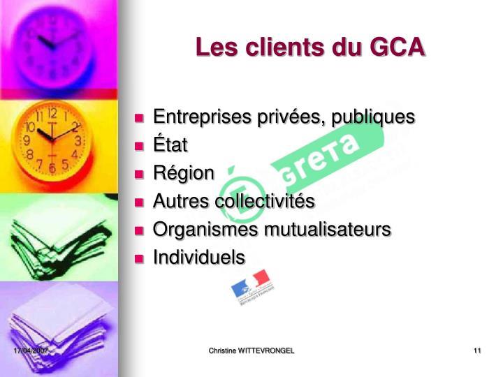 Les clients du GCA