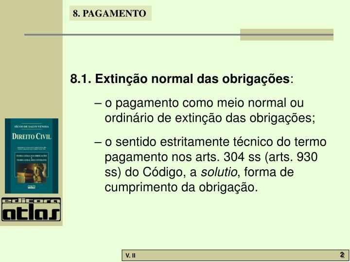 8.1. Extinção normal das obrigações